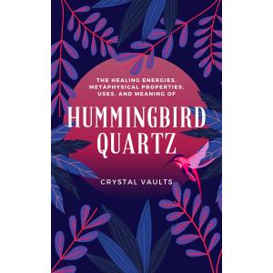 Hummingbird Quartz Guide-0