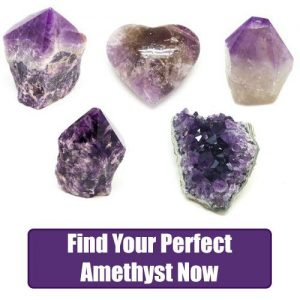 find your perfect amethyst now